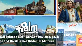 ENGN Episode 101 - GenCon Reviews, pt. 1: Dice and Card Games Under 30 Mintues