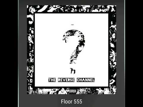 Floor 555 - XXXTENTACION Reversed