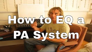 Dave Rat - How to EQ a Live Sound Reinforcement System - Some Tricks