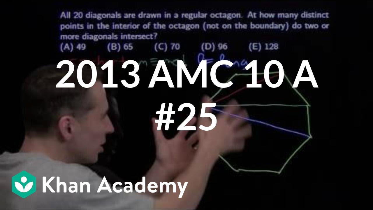 2013 AMC 10 A #25 (video) | AMC 10 | Khan Academy