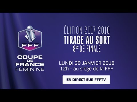 Coupe de france f minine tirage au sort des 8es de finale le replay youtube - Tirage au sort 8eme de finale coupe de france ...