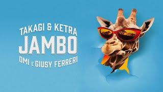T&K, OMI, Giusy Ferreri - JAMBO (Lyric Video)