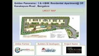 Golden Panorama by Golden Gate Properties at Off Kanakapura Road , Bangalore .