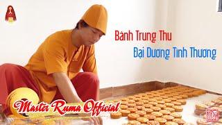 Bánh Trung Thu Đại Dương Tình Thương | Master Ruma Official