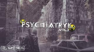 ✫ Psychiatryk VOL.2 ✫ Luty 2019 Muzyka Klubowa/Vixa ✫ DJ Spider ✫