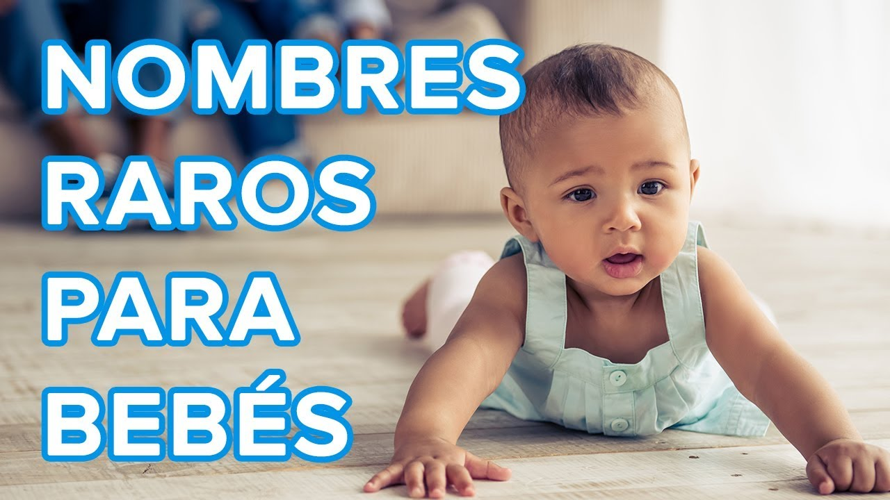 Los Nombres Más Raros Para Bebés Ideas De Los Padres Millennials Youtube
