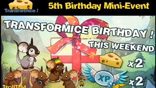 Transformice: 5th Birthday 2015 / 2017 (Mini-Event)