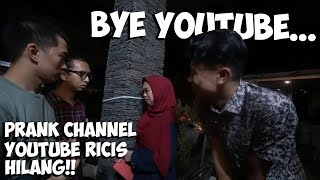 Prank Channel Youtube Ricis Dibanned! Bye Gak Ngeyoutube Lagi😭