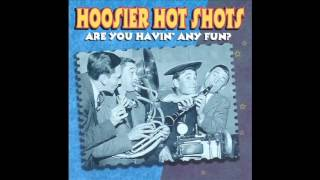 Are You Having Any Fun - Hoosier Hot Shots (Lyrics in Description)