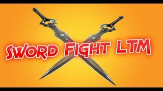 Im Back NEW Sword Fight LTM (Fortnite Battle Royale Live)