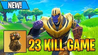 23 KILLS THANOS INFINITY GAUNTLET GAME! - NEW FORTNITE UPDATE GAMEPLAY