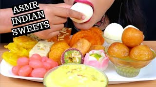 ASMR:Eating Indian Sweets Rasagulla,Gulab jamun,Rasmalai,jalebi,soan papdi(Indian desert) Mukbang
