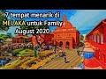 7 Tempat Menarik di MELAKA untuk Family | August 2020 | places to visit in Melaka | wisata melaka