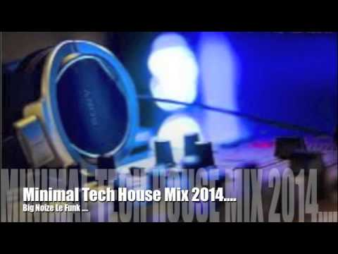 Big Noize Le Funk   (Tech house mix 2014 )