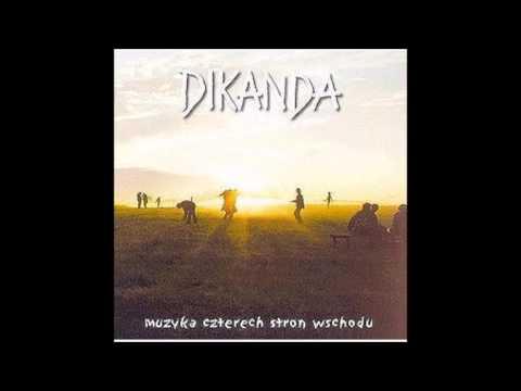 Dikanda- Muzyka Czterech Stron Wschodu (full album)
