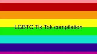 LGBTQ TIK TOK COMPILATION PT1