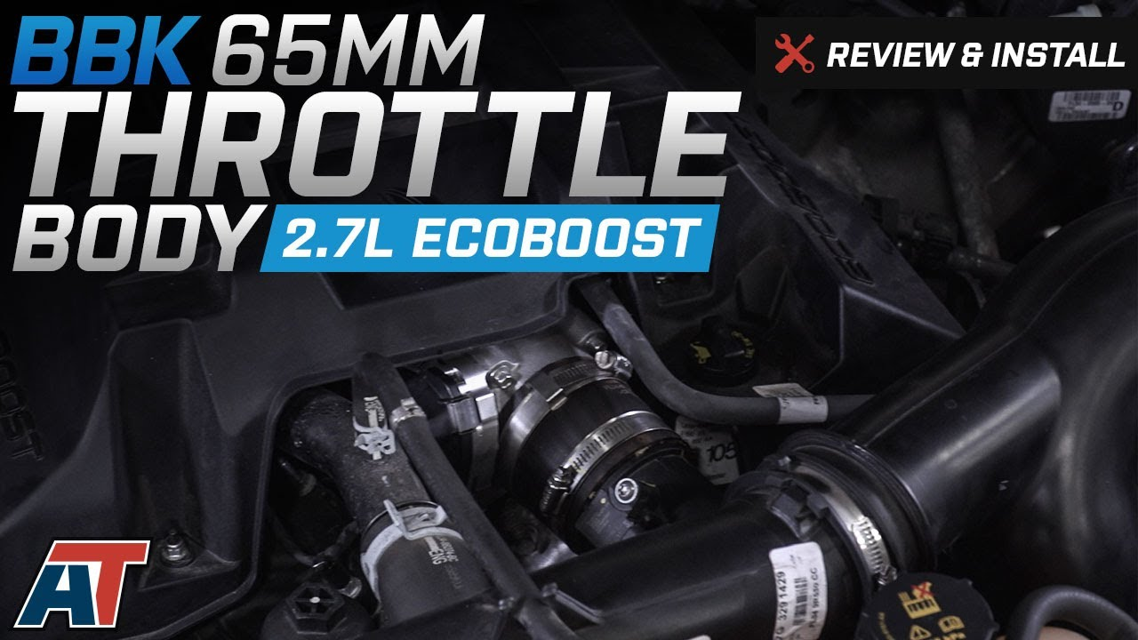 2.7 L Ecoboost V6 >> 2015 2017 F150 Bbk 65mm Throttle Body 2 7l Ecoboost Review Install