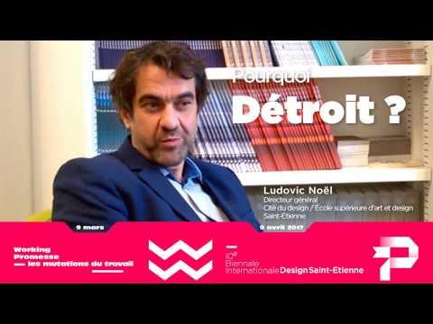 Ludovic Noël mais pourquoi Detroit, ville invitée à la Biennale Internationale Design 2017 ?