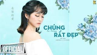 Chúng Ta Từng Rất Đẹp - Kiều MiNi | Official #CTTRD