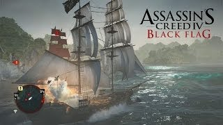 Assassin's Creed IV (PC) Naval Combat + Ship Boarding