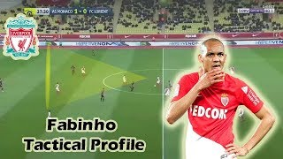 Fabinho - Tactical Profile - New Liverpool Signing Analysis
