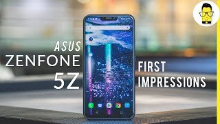 ASUS ZenFone 5Z first impressions: the OnePlus 6 killer?