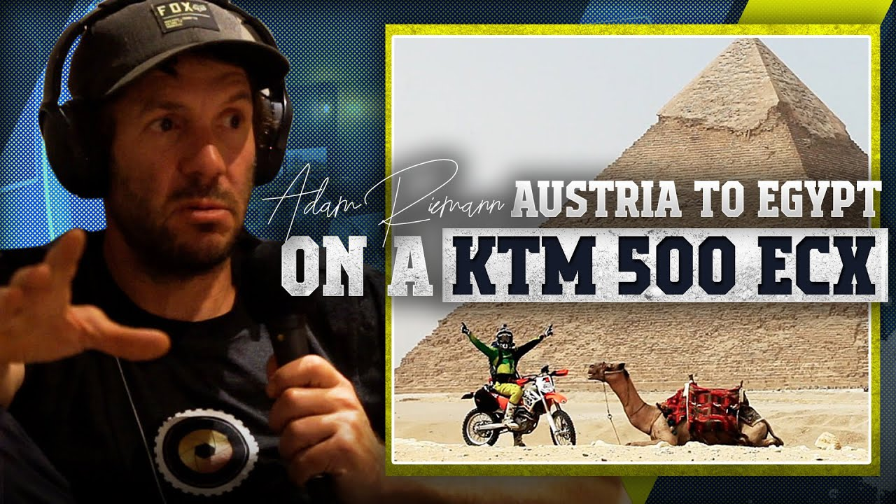 FROM AUSTRIA TO EGYPT ON A KEM EXC-500 - Adam Riemann - Gypsy Tales