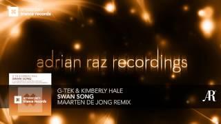 G-Tek & Kimberly Hale - Swan Song (Maarten de Jong Remix) ASOT 589