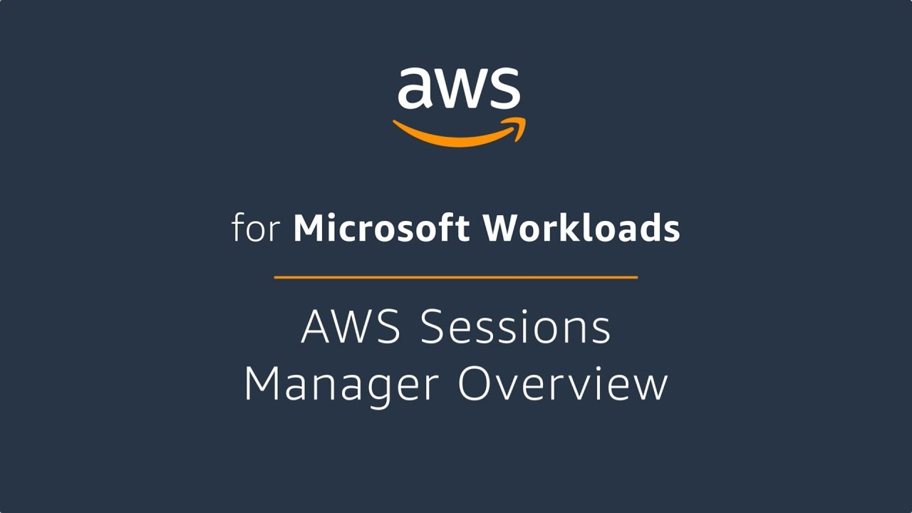 AWS Sessions Manager Overview