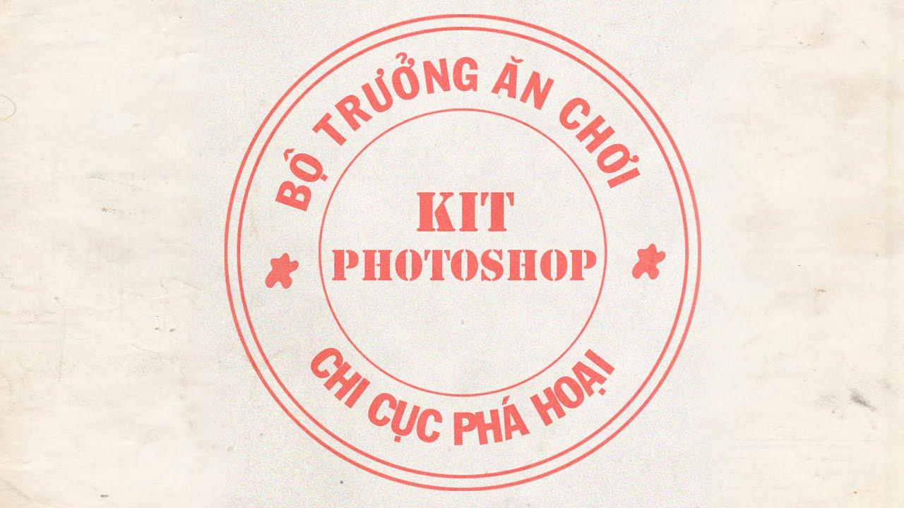 (Kit Photoshop) Bài 9: Tạo con dấu  bá đạo bằng Photoshop