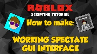 ROBLOX: How to create a Spectate GUI [Working 2017]