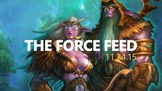 WoW 11, Tarkov, GOG [The Force Feed]