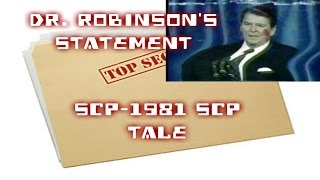 Dr. Robinson's Statement | SCP-1981