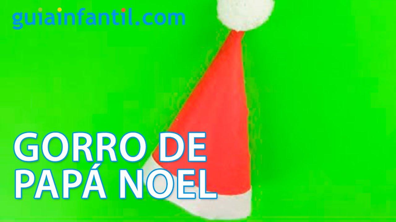 Manualidades Gorros De Navidad.Como Hacer Un Gorro De Papa Noel Para Navidad Manualidades Infantiles