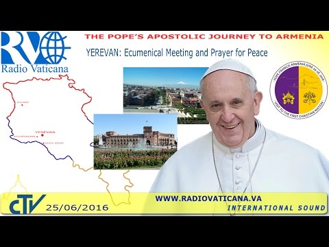 Francis in Armenia: Ecumenical encounter and Prayer for Peace - 2016.06.25