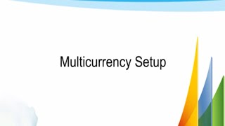 Multi-currency Function in MS Dynamics GP 2013 how to