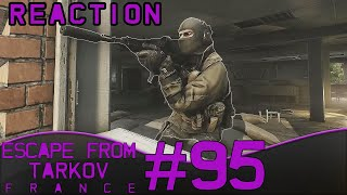 Raid Episode 4 Réaction - Escape From Tarkov #95