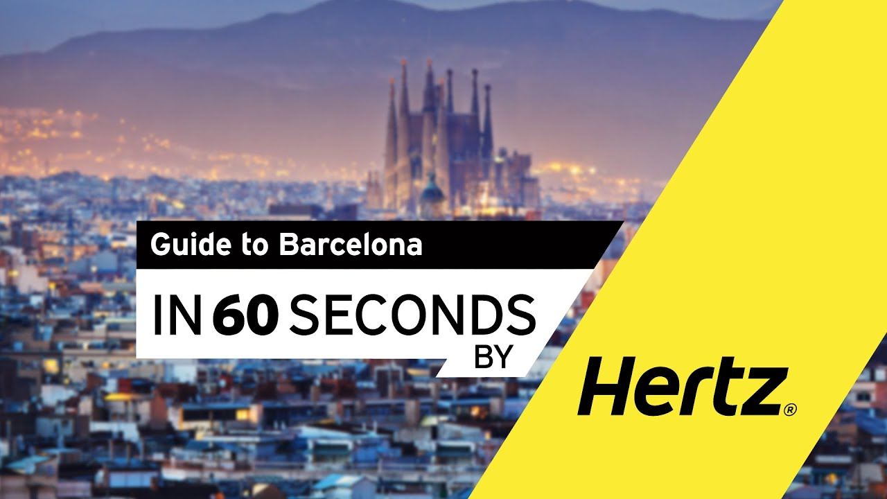 Hertz in 60 seconds – A Guide to Barcelona - YouTube