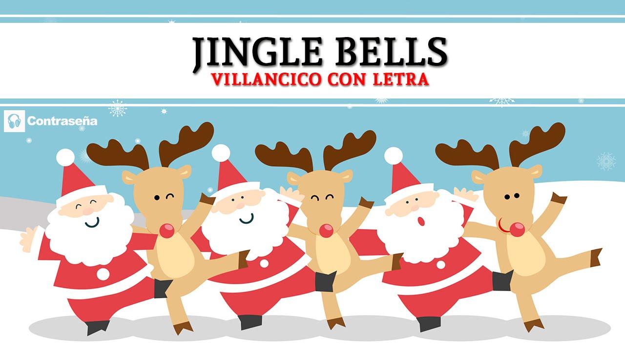 Jingle Bells Song Espanol Cascabel Cascabel Navidad Noel Villancico Santa Claus Christmas Music Youtube