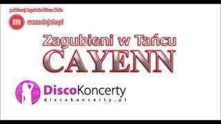 Cayenn - Zagubieni w Tańcu (Audio 2016)
