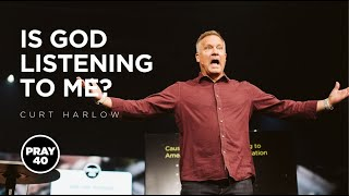 Still Waiting? Answers To Unanswered Prayers with Curt Harlow