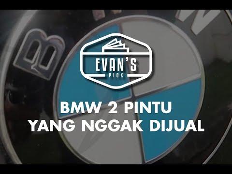 EVAN'S PICK: BMW 2 PINTU YANG NGGAK DIJUAL