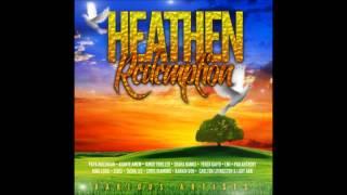 Heathen Redemption Riddim Remix