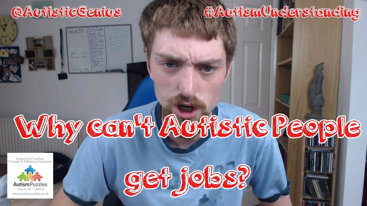 Why Cant Autistic People Get Jobs