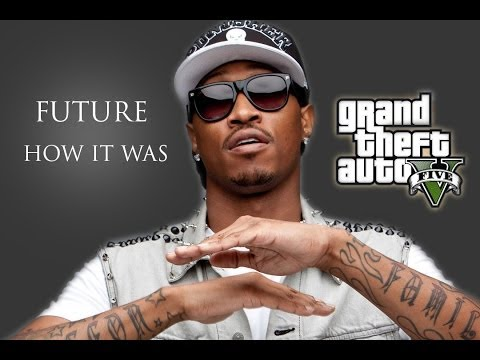 FUTURE - HOW IT WAS