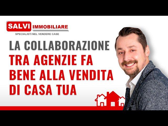 La collaborazione tra agenzie fa bene alla vendita della tua casa