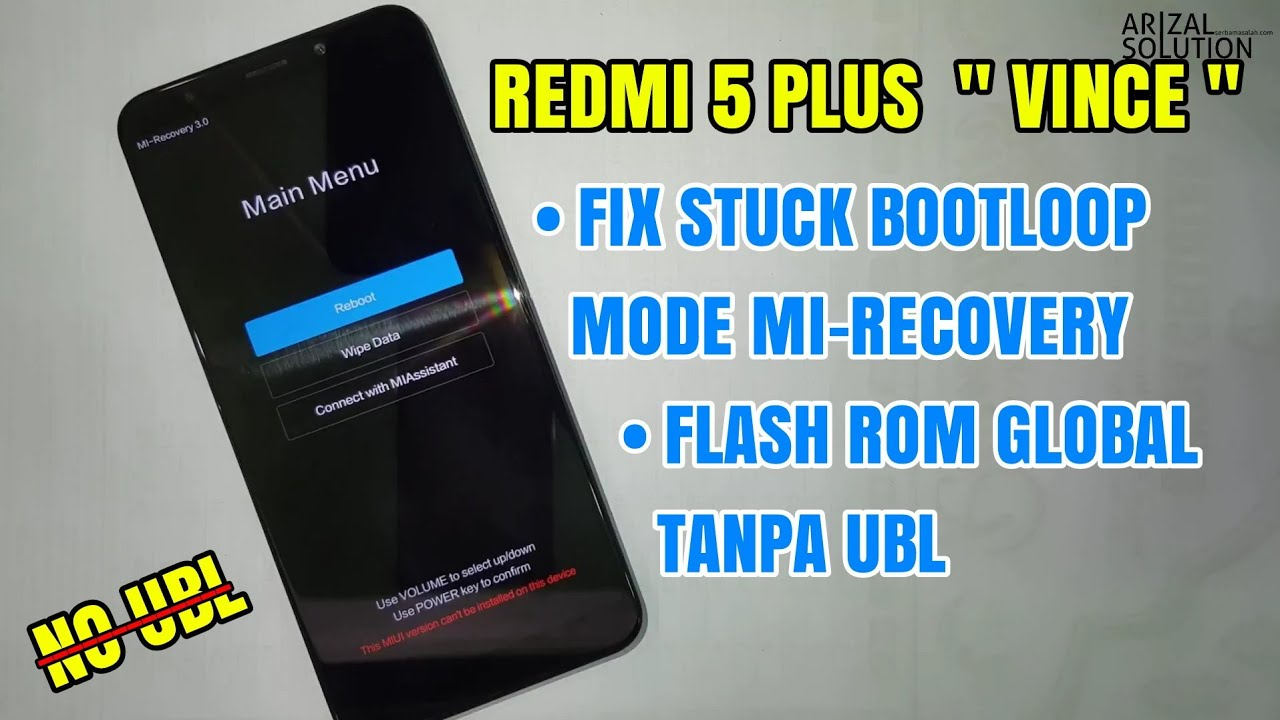 Xiaomi Redmi 5 Plus Vince Stuck Bootloop Solution In Mi-Recovery Mode  (Flash Rom Global Without UBL)