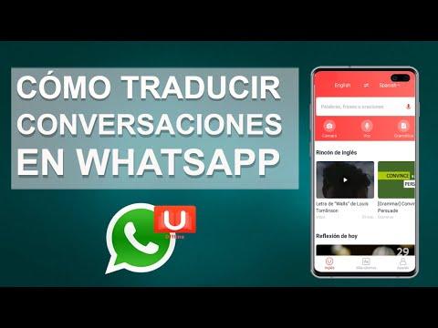Como Traducir Conversaciones en WhatsApp en Cualquier Idioma