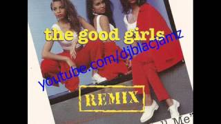 The Good Girls - just call me (Smooth Club Mix) (1992)1459
