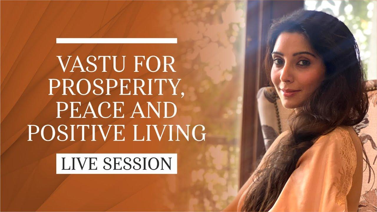 Vastu for Prosperity, Peace & Positive Living  I  Dr. Jai Madaan